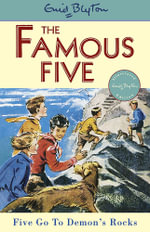 Five Go to Demon's Rocks : The Famous Five : Book 19 - Enid Blyton