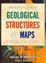 An Introduction to Geological Structures and Maps - G.M. Bennison