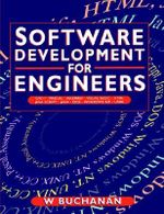 Software Development for Engineers : C/C++, Pascal, Assembly, Visual Basic, HTML, Java Script, Java DOS, Windows NT, UNIX - William Buchanan