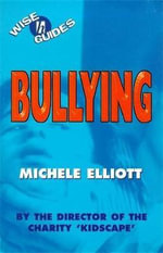 Bullying - Michele Elliott