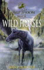 Wild Horses - Jenny Oldfield