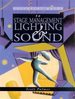 Essential Guide to Stage Management - Scott Palmer