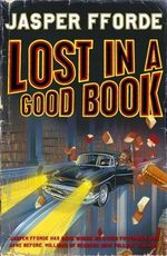 Lost in a Good Book :  A Thursday Next Series : Book 2 - Jasper Fforde