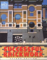 BDA Guide to Successful Brickwork : Structural Mechanics and Other Aspects - Brick Development Association