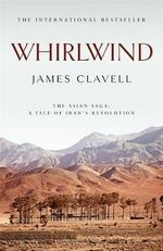 Whirlwind : A Novel of Japan - James Clavell