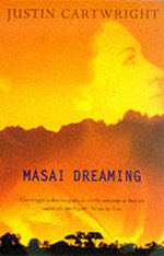 Masai Dreaming - Justin Cartwright