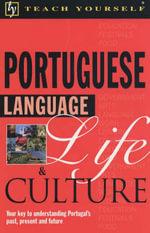 Portuguese Language Life and Culture : Tyl - Sue Tyson-Ward