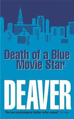 Death of a Blue Movie Star : Rune Series : Book 2 - Jeffery Deaver