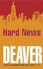 Hard News : Rune Series : Book 3 - Jeffery Deaver