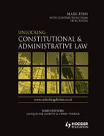 Unlocking Constitutional and Administrative Law - Paul Denham