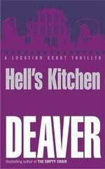 Hell's Kitchen : John Pellam Series : Book 3 - Jeffery Deaver