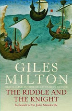 The Riddle and the Knight : in Search of Sir John Mandeville - Giles Milton