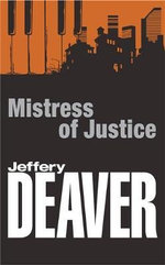 Mistress of Justice - Jeffery Deaver