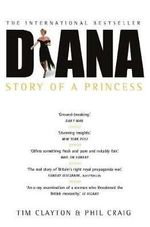 Diana : Story of a Princess - Tim Clayton