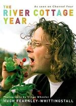 The River Cottage Year - Hugh Fearnley-Whittingstall