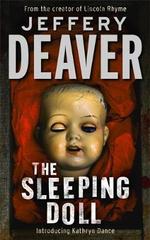 The Sleeping Doll : Kathryn Dance Series : Book 1 - Jeffery Deaver