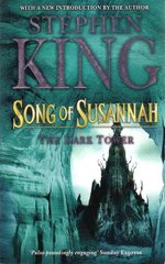 Song of Susannah : Dark Tower VI  - Stephen King
