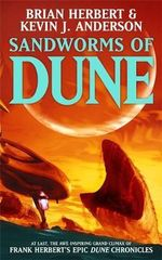 Sandworms of Dune - Kevin J. Anderson
