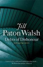 Debts of Dishonour - Jill Paton Walsh