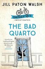 The Bad Quarto - Jill Paton Walsh