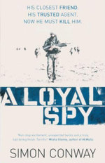 A Loyal Spy - Simon Conway