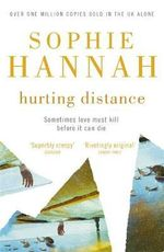 Hurting Distance : Culver Valley Crime Book 2 - Sophie Hannah
