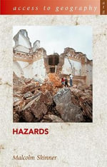 Hazards : Access to Geography - Malcolm Skinner