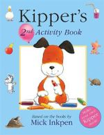 Kipper's 2nd Activity Book : Make your own Kipper mask - Mick Inkpen