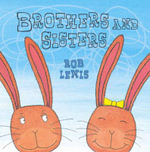 Brothers and Sisters - Rob Lewis