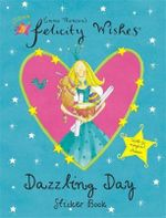 Dazzling Day Sticker Book - Emma Thomson