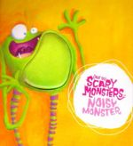 Noisy Monster : (Not So) Scary Monsters - Jenny Arthur
