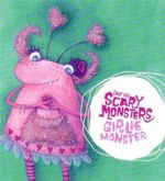 Girlie Monster : (Not So) Scary Monsters - Jenny Arthur