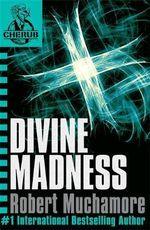 Divine Madness : CHERUB : Book 5 - Robert Muchamore