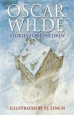 Oscar Wilde Stories for Children - Oscar Wilde