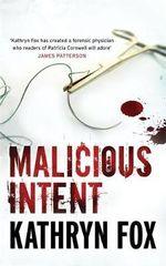 Malicious Intent : Anya Crichton - Kathryn Fox