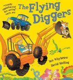 The Flying Diggers - David Melling