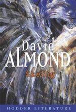 Skellig : Hodder Literature - David Almond