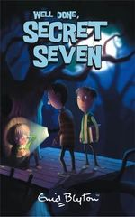 Well Done Secret Seven : The Secret Seven : Book 3 - Enid Blyton