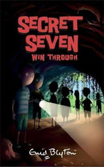 Secret Seven Win Through : The Secret Seven : Book 7 - Enid Blyton