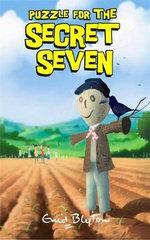Puzzle for the Secret Seven : The Secret Seven : Book 10 - Enid Blyton