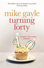 Turning Forty - Mike Gayle