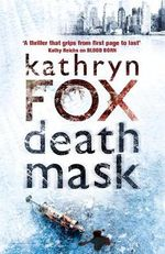 Death Mask : Dr. Anya Crichton - Kathryn Fox