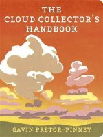 The Cloud Collector's Handbook - Gavin Pretor-Pinney