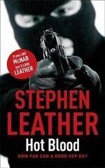Hot Blood : The 4th Spider Shepherd Thriller - Stephen Leather