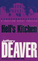 Hell's Kitchen : A Location Scout Thriller - Jeffery Deaver