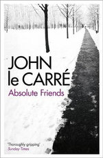 Absolute Friends - John le Carre
