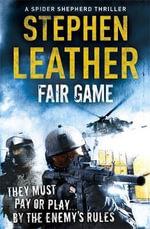 Fair Game : Dan Shepherd Mystery - Stephen Leather