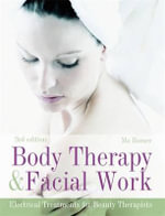Body Therapy and Facial Work : Electrical Treatmants for Beauty Therapists :  Electrical Treatmants for Beauty Therapists - Mo Rosser