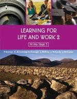 Learning for Life and Work : v. 2 - John McCusker
