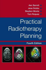 Practical Radiotherapy Planning - Jane Dobbs